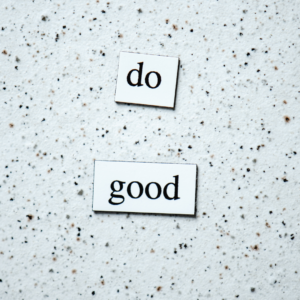 Holding your core values can help you guide your business with ethical marketing. Do Good
